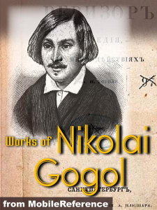 Nikolai Gogol 1809-1852